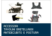 Accessori, Tavolini, Bretellaggi Antidecubito e Postura